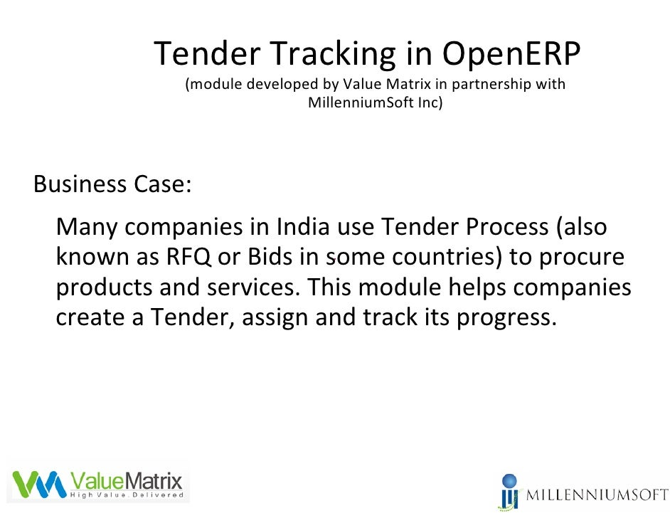Tender Tracking in OpenERP             (module developed by Value Matrix in partnership with                             M...