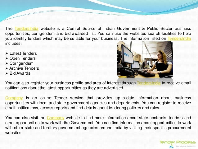 The TendersIndia website is a Central Source of Indian Government & Public Sector business opportunities, corrigendum and ...