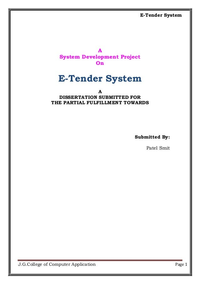 E-Tender System J.G.College of Computer Application Page 1 A System Development Project On E-Tender System A DISSERTATION ...