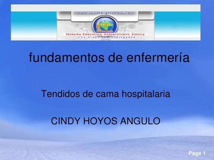 fundamentos de enfermería Tendidos de cama hospitalaria   CINDY HOYOS ANGULO                                 Page 1