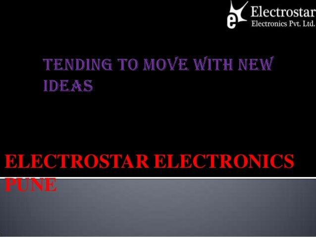 ELECTROSTAR ELECTRONICS PUNE