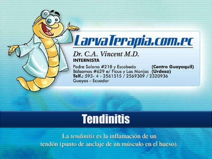 Tendinitis<br />La tendinitis es la inflamación de un<br />tendón (punto de anclaje de un músculo en el hueso).<br />