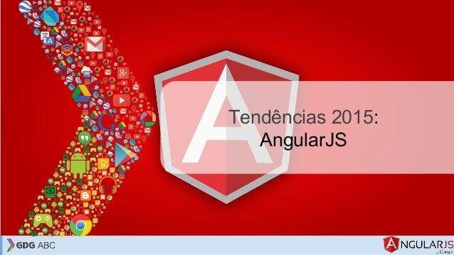 Tendências 2015: AngularJS