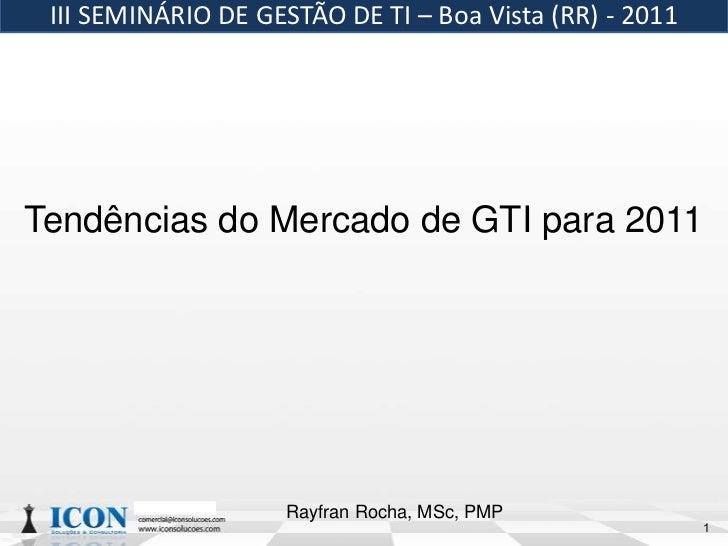 Tendências para o Mercado de GTI para 2011