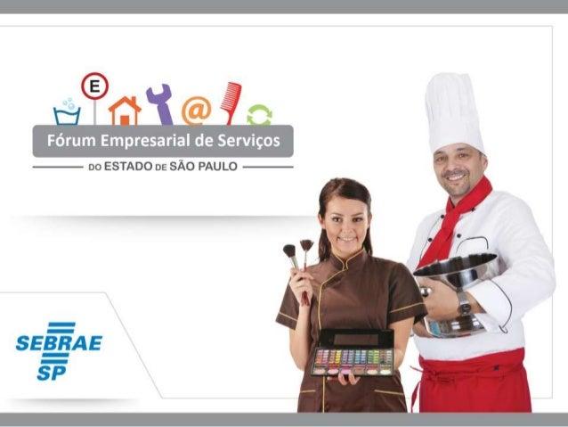 Tendências em Serviços Objetivo: Apresentar algumas das principais tendências, perspectivas e oportunidades para os pequen...