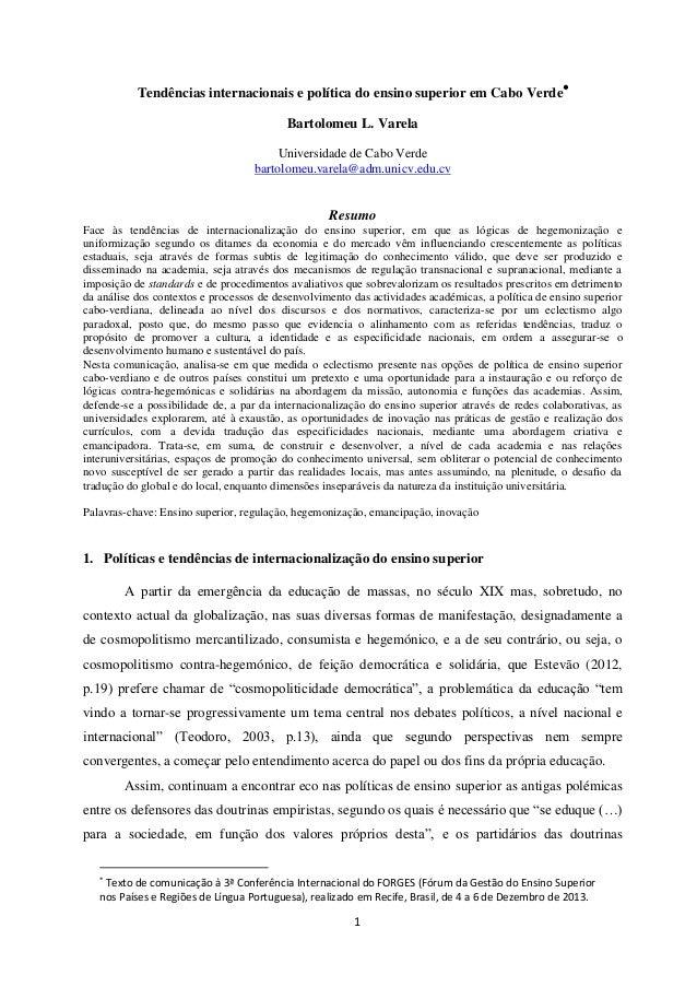 Tendências internacionais e política do ensino superior em Cabo Verde Bartolomeu L. Varela Universidade de Cabo Verde bar...