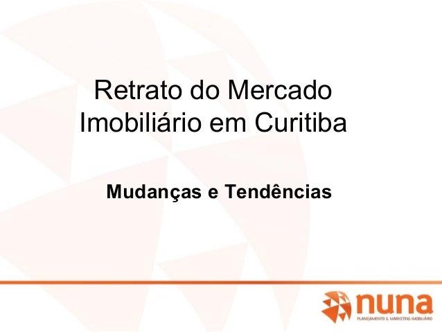 Retrato do Mercado Imobiliário em Curitiba Mudanças e Tendências