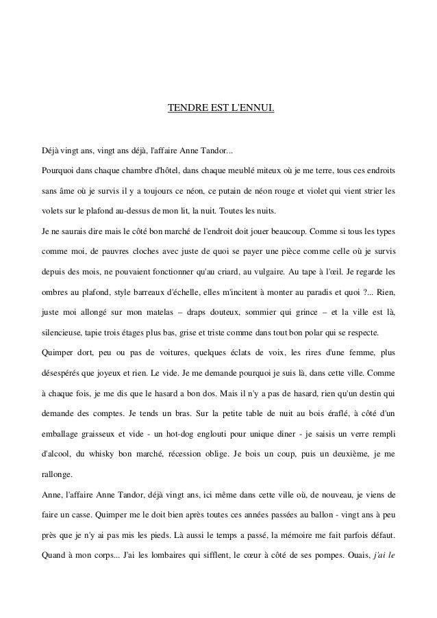 TENDRE EST L'ENNUI.  Déjà vingt ans, vingt ans déjà, l'affaire Anne Tandor...  Pourquoi dans chaque chambre d'hôtel, dans ...
