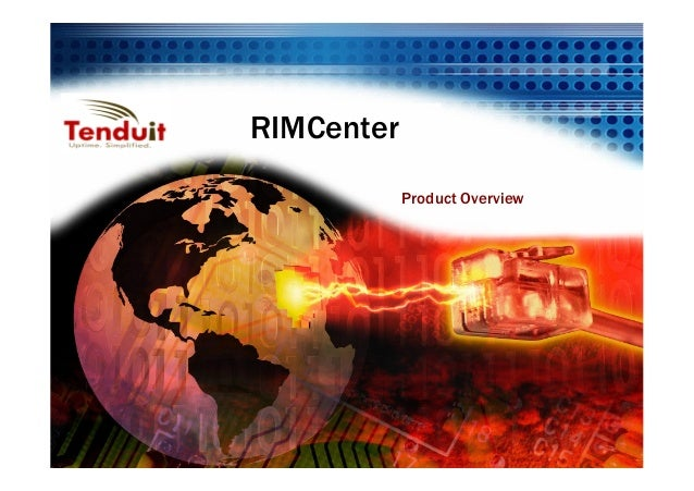 RIMCenter            Product Overview