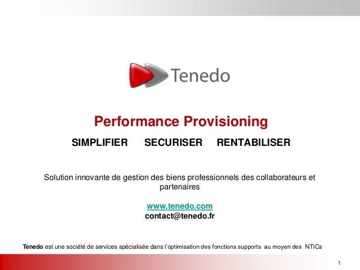 Performance Provisioning                 SIMPLIFIER                SECURISER                 RENTABILISER       Solution i...