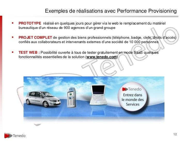 Exemples de réalisations avec Performance Provisioning   PROTOTYPE réalisé en quelques jours pour gérer via le web le rem...