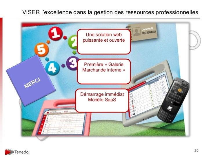 VISER l'excellence dans la gestion des ressources professionnelles                       Une solution web                 ...