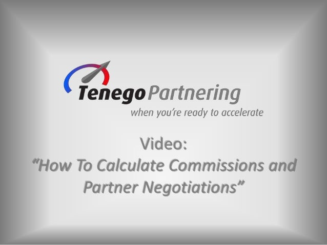 """Video: """"How To Calculate Commissions and Partner Negotiations"""""""