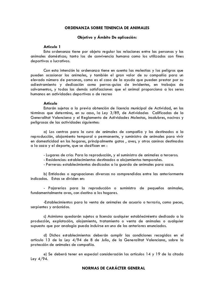ORDENANZA SOBRE TENENCIA DE ANIMALES                           Objetivo y Ámbito De aplicación:       Articulo 1       Est...