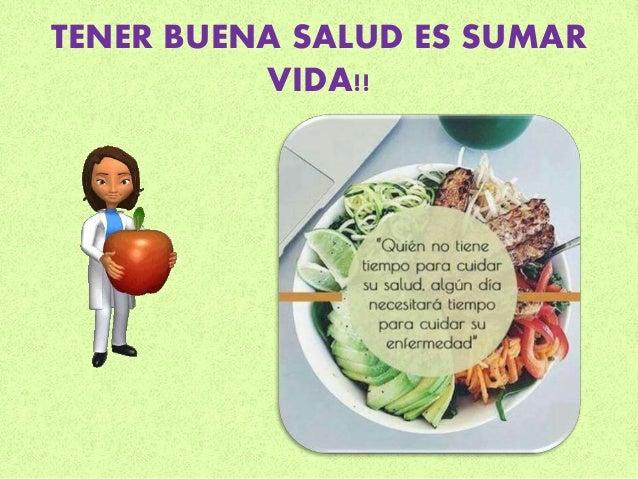 Tener buena salud es sumar vida!!