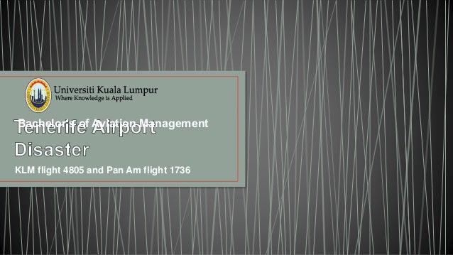 KLM flight 4805 and Pan Am flight 1736 Bachelor's of Aviation Management
