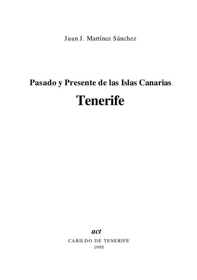 Juan J. Martínez Sánchez Pasado y Presente de las Islas Canarias Tenerife act CABILDO DE TENERIFE 1995