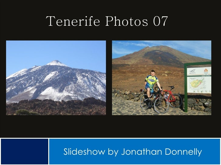 Tenerife Photos 07 Slideshow by Jonathan Donnelly