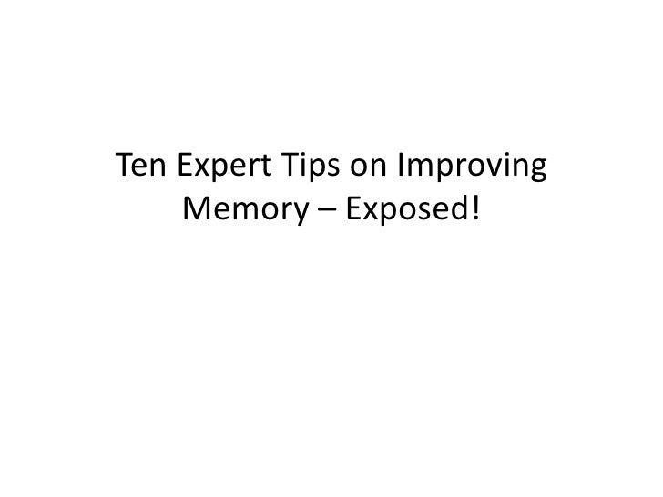 Ten Expert Tips on Improving Memory – Exposed!<br />