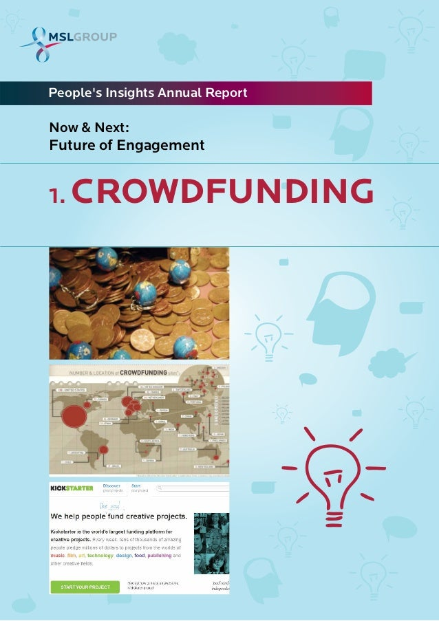 1. CROWDFUNDINGPeoples Insights Annual ReportNow & Next:Future of Engagement
