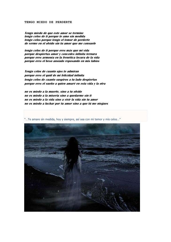 Tengo Miedo De Perderte Poema