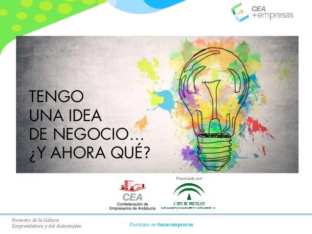 FomentodelaCultura EmprendedoraydelAutoempleo Participaen#masempresas Titulo Ponencia Subtitulo ponencia Financia...