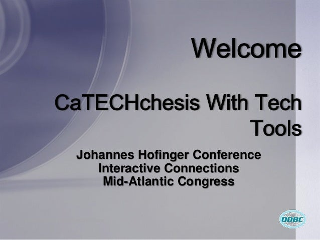 Johannes Hofinger Conference                             Interactive Connections                              Mid-Atlantic...