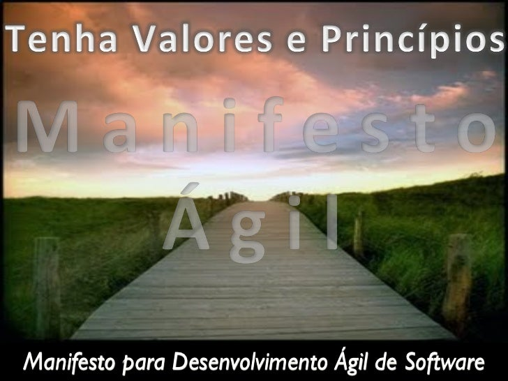 Manifesto para Desenvolvimento Ágil de Software