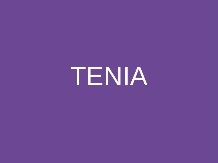 TENIA