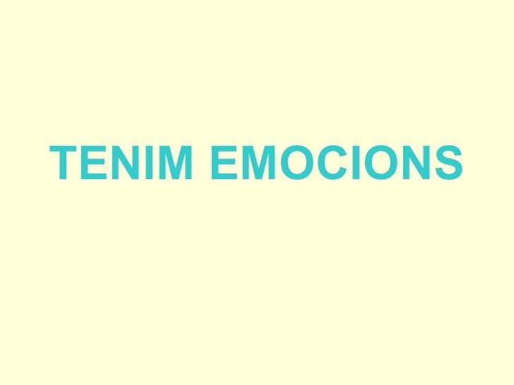 TENIM EMOCIONS
