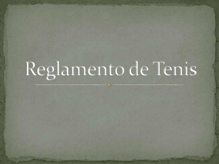 Reglamento de Tenis<br />
