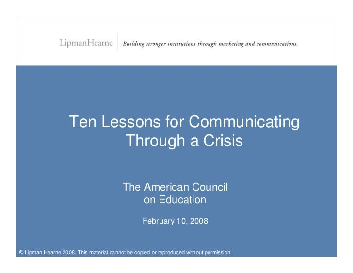 Ten Lessons for Communicating                            Through a Crisis                                           The Am...