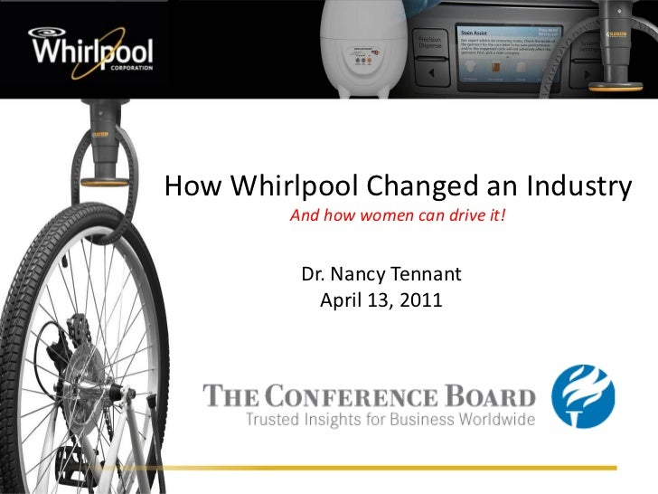 How Whirlpool Changed an Industry                                                          And how women can drive it!    ...