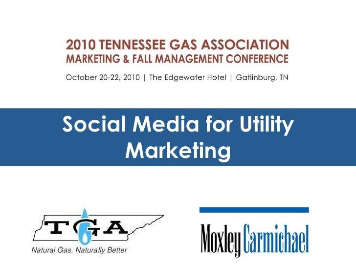 Social Media for Utility Marketing