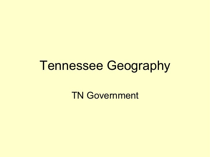 Tennessee Geography TN Government