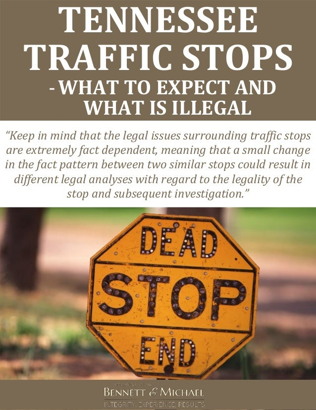 What Are My Rights During A Traffic Stop >> Tennessee Traffic Stops: What to Expect and What Is Illegal