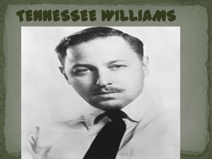 TENNESSEE WILLIAMS<br />