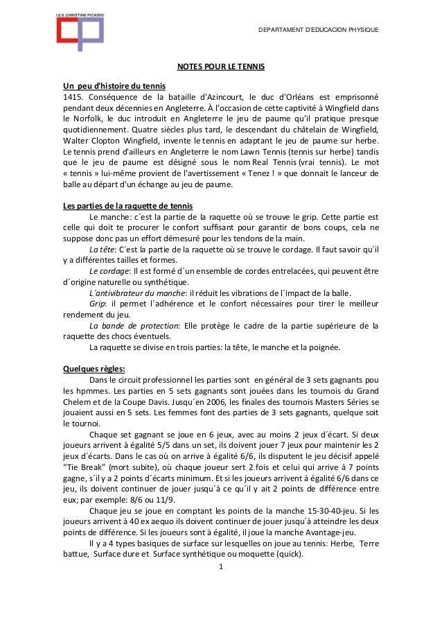 DEPARTAMENT D'EDUCACION PHYSIQUE                                 NOTES POUR LE TENNISUn peu dhistoire du tennis1415. Consé...