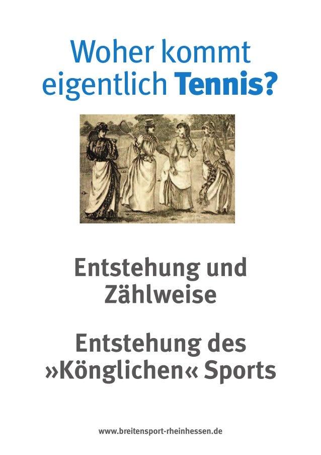 Woher kommt eigentlich Tennis?