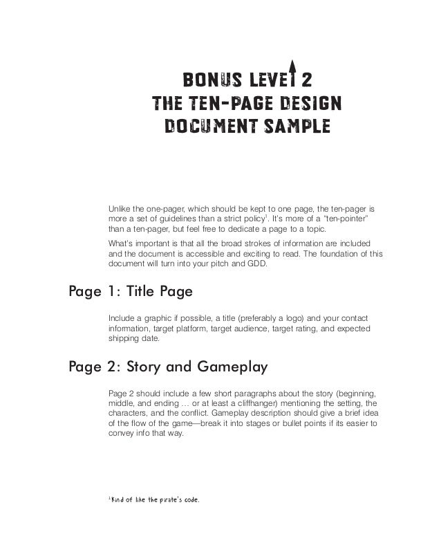 T Bonus Levei 2   The Ten-Page Design  Document Sample   Unlike the one-pager, which should be kept to one page, the ten-p...