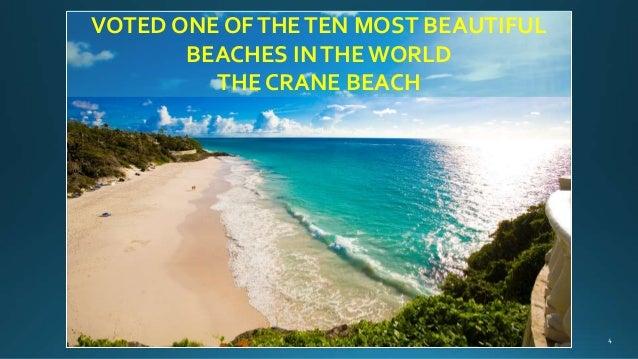 VOTED ONE OFTHETEN MOST BEAUTIFUL BEACHES INTHE WORLD THE CRANE BEACH