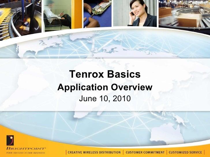 Tenrox Basics Application Overview June 10, 2010
