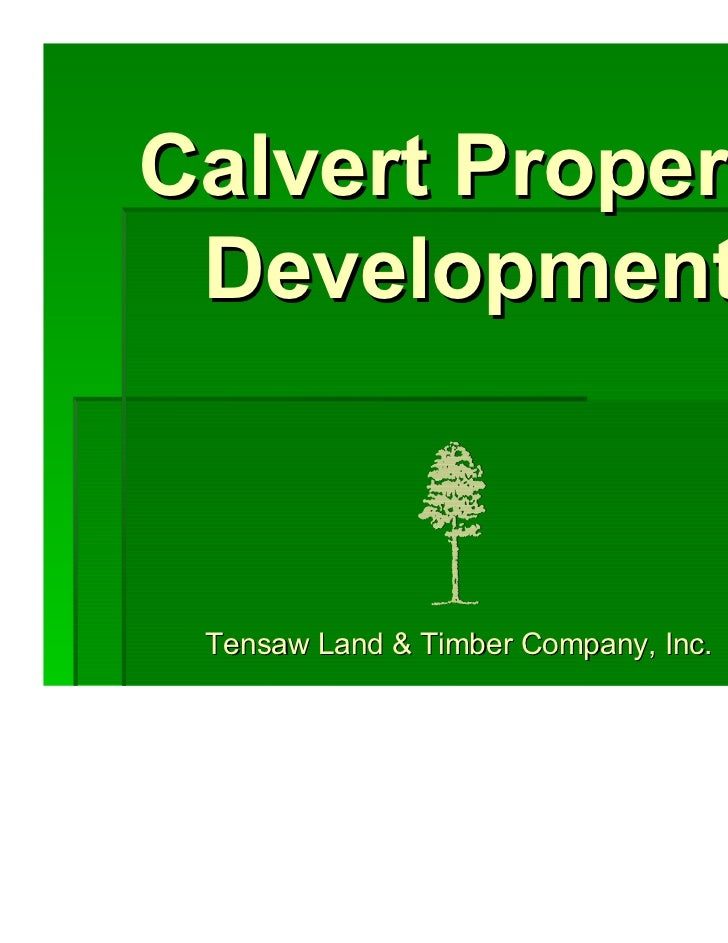 Calvert Property Development Tensaw Land & Timber Company, Inc.