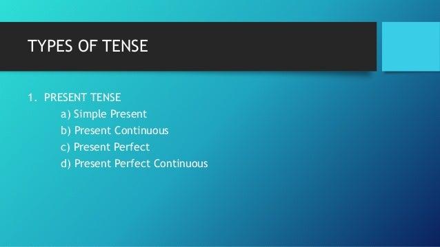 Tense Slide 3