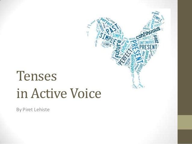 Tensesin Active VoiceBy Piret Lehiste