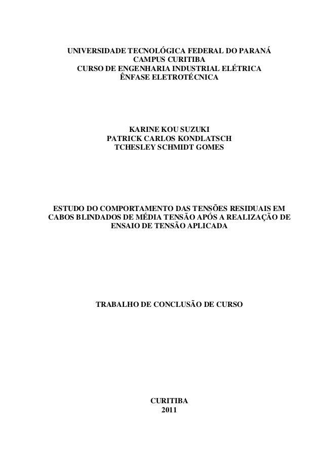 UNIVERSIDADE TECNOLÓGICA FEDERAL DO PARANÁ CAMPUS CURITIBA CURSO DE ENGENHARIA INDUSTRIAL ELÉTRICA ÊNFASE ELETROTÉCNICA KA...