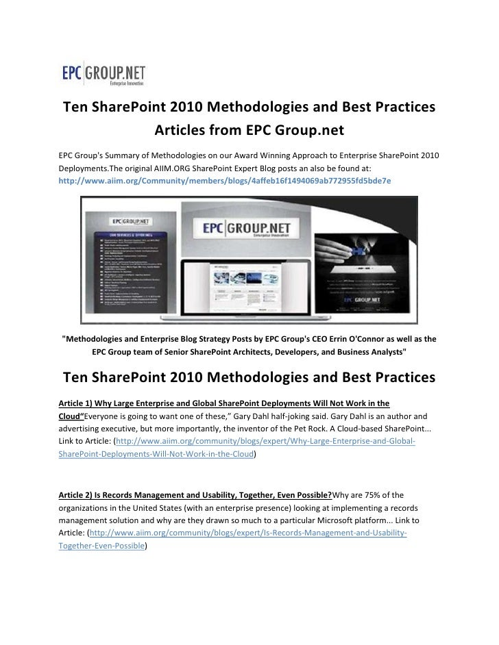 Ten SharePoint 2010 Methodologies and Best Practices             Articles from EPC Group.netEPC Groups Summary of Methodol...