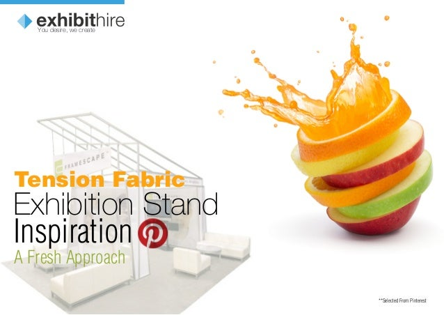Exhibition Stand Inspiration Tension Fabric A Fresh Approach **Selected From Pinterest You desire, we create