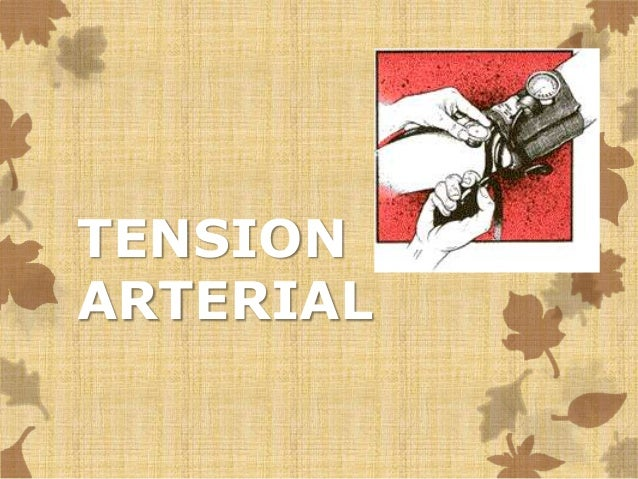 TENSION  ARTERIAL