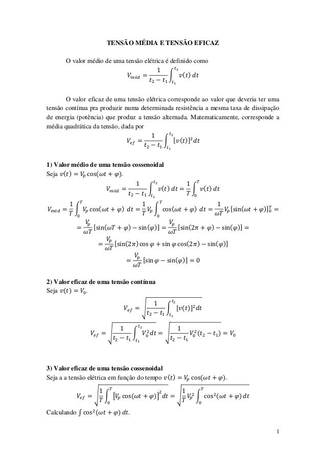 TENSÃO MÉDIA E TENSÃO EFICAZ       O valor médio de uma tensão elétrica é definido como                                   ...